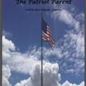 The Patriot Parent (Paperback)